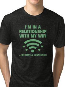 I'm In A Relationship Tri-blend T-Shirt