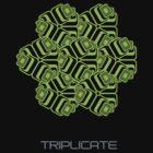 TRIPLICATE by cainan
