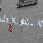 Fitzroy - All you need is love ...love...love.. by Maureen Keogh