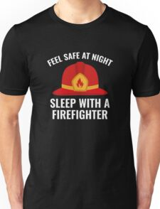 Sleep With A Firefighter Unisex T-Shirt