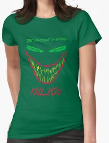 Mad man with a smile for chaos Womens Fitted T-Shirt