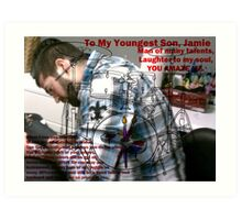 My Son, Jamie Art Print