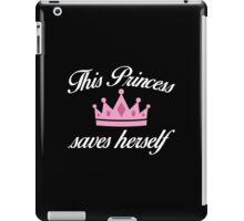 This Princess Saves Herself iPad Case/Skin