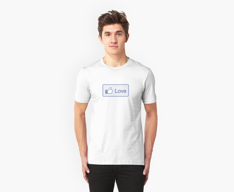 """Like Button """"Love"""" Shirt by likebutton"""