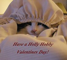 Have a Holly Hobby Valentines Day! by Joni  Rae