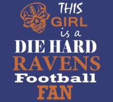 THIS GIRL IS A DIE HARD RAVENS FOOTBALL FAN by pravinya2809