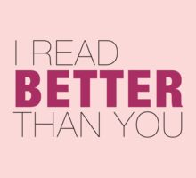 I read better than YOU Kids Clothes