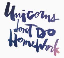 Unicorns Don't Do Homework : Original One Piece - Long Sleeve
