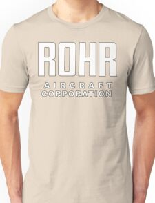 Rohr Aircraft Corporation  Unisex T-Shirt