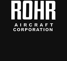 Rohr Aircraft Corporation  Unisex T-Shirt