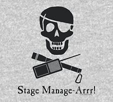 Stage Manage-Arrr! Black Design T-Shirt