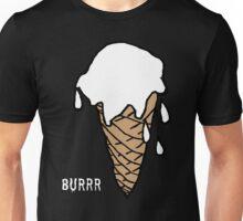 Vanilla , Burrr ! Unisex T-Shirt