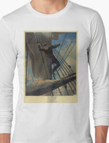 Lashed to the Shrouds Farragut passing the forts at Mobile in his flagship Hartford Long Sleeve T-Shirt