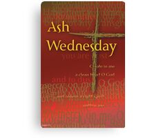 Ash Wednesday: Dust to Dust Canvas Print