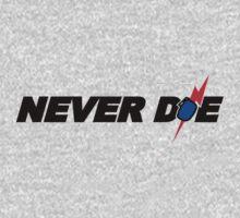 Never Die One Piece - Short Sleeve