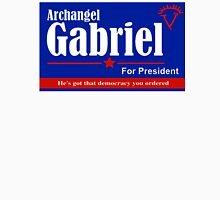 Archangel Gabriel for President Unisex T-Shirt