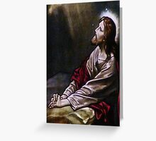 Son of Man prays to the Father Greeting Card