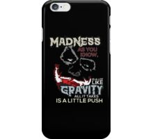 Joker - Madness as you know. iPhone Case/Skin