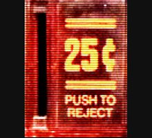 Push To Reject! Unisex T-Shirt