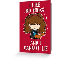 I Like Big Books - Brightest Witch Greeting Card