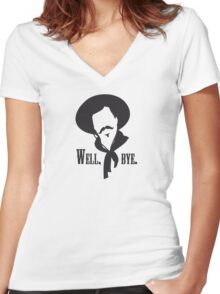 Curly Bill would like to see you go. Women's Fitted V-Neck T-Shirt