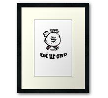 get ur own Framed Print