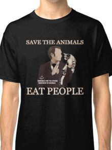 SAVE THE ANIMALS, EAT PEOPLE Classic T-Shirt