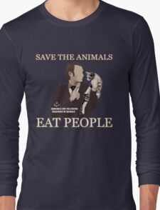 SAVE THE ANIMALS, EAT PEOPLE Long Sleeve T-Shirt