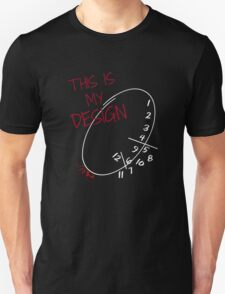 This is my Design. Unisex T-Shirt