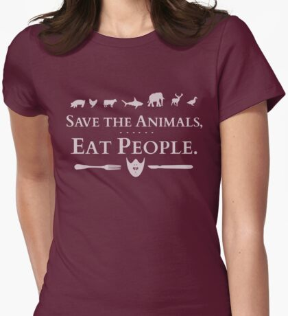 save the animals, EAT PEOPLE (2) Womens Fitted T-Shirt