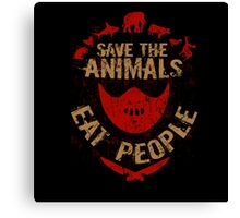 save the animals, EAT PEOPLE Canvas Print
