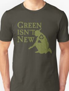 Green Isn't New (Green) T-Shirt