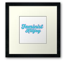 Adorable Feminist Killjoy Framed Print