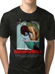 DANNY - Abandon Hope Tri-blend T-Shirt