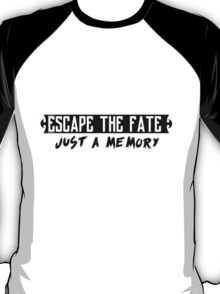 Escape The Fate - Just A Memory  T-Shirt