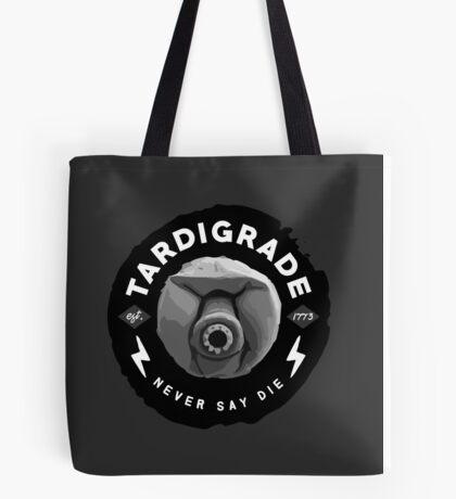 Tardigrade - Never Say Die Tote Bag