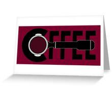 C(portafilter)ffee Greeting Card