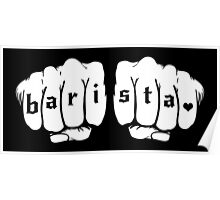 Barista fists Poster