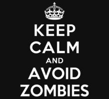 KEEP CALM AND AVOID ZOMBIES Kids Clothes
