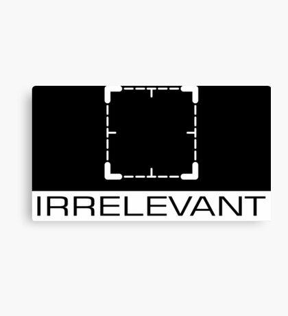 Person of Interest - Irrelevant Canvas Print