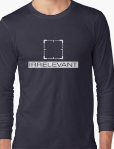 Person of Interest - Irrelevant Long Sleeve T-Shirt