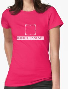 Person of Interest - Irrelevant Womens Fitted T-Shirt