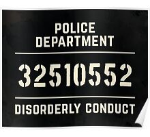 Mugshot sign Poster