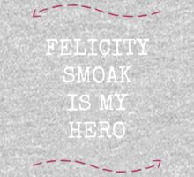 Felicity Smoak Is My Hero - Pink Arrow & White Text Version One Piece - Long Sleeve