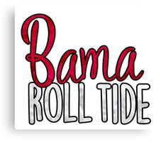 Bama Roll Tide Canvas Print