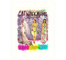 Pregnancy: Catwalk Mums Art Print