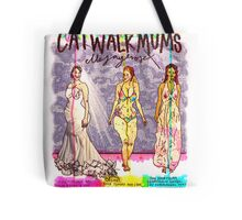 Pregnancy: Catwalk Mums Tote Bag