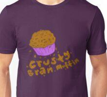 Crusty Bran Muffin Unisex T-Shirt