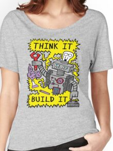 Think Build Robot Women's Relaxed Fit T-Shirt