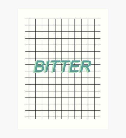 bitter / Art Print